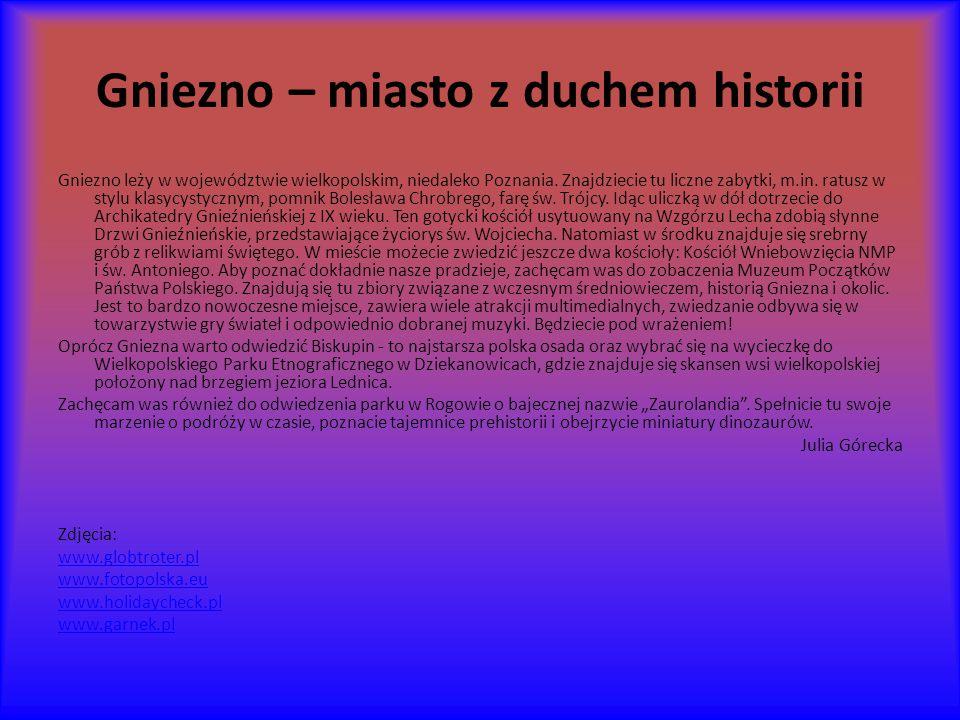 Gniezno – miasto z duchem historii