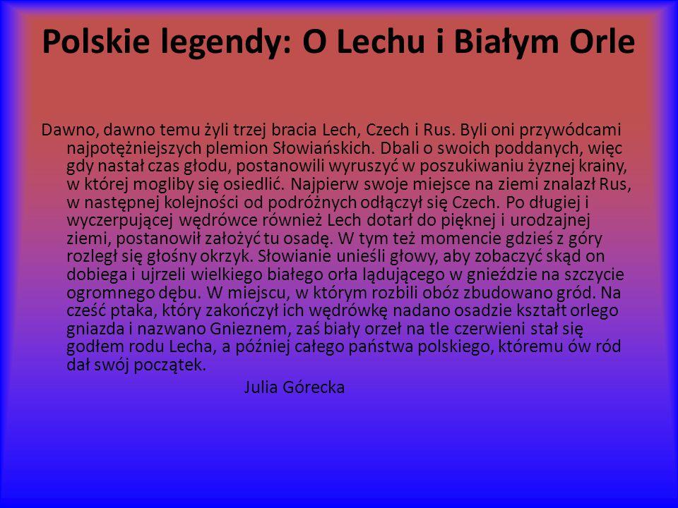 Polskie legendy: O Lechu i Białym Orle