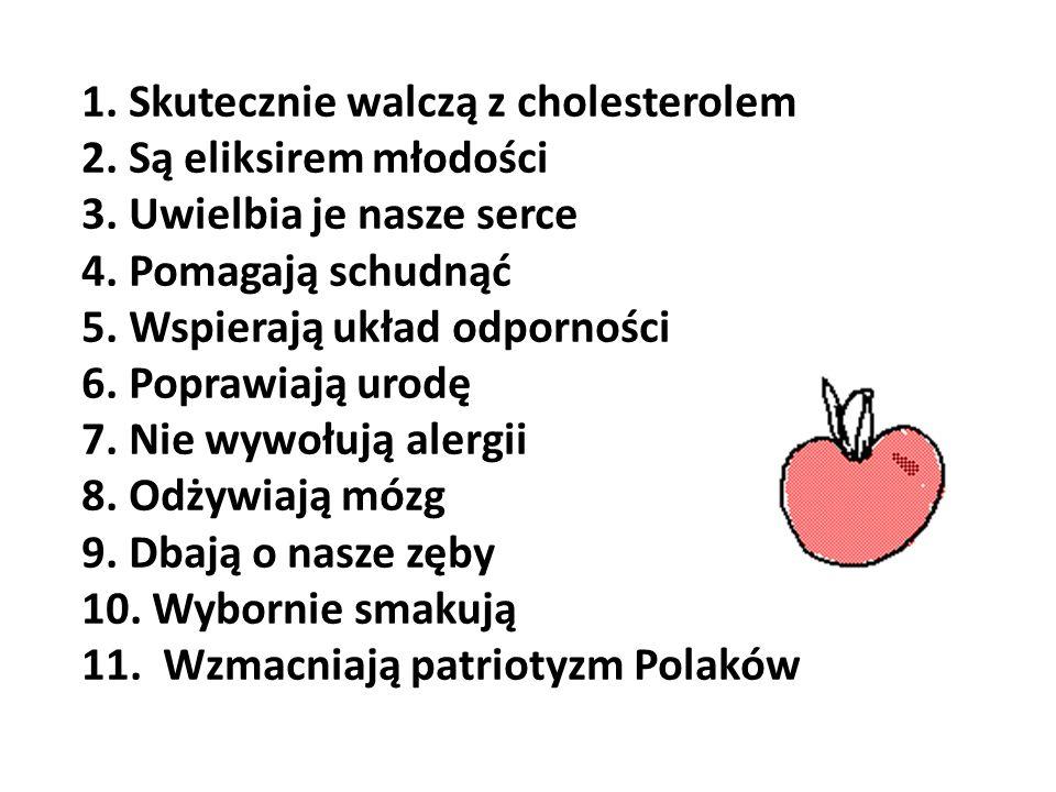 1. Skutecznie walczą z cholesterolem