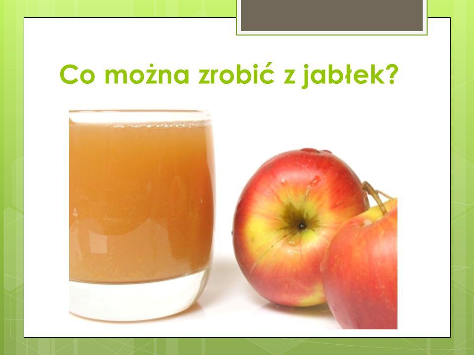 Co można zrobić z jabłek