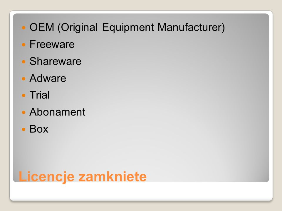 Licencje zamkniete OEM (Original Equipment Manufacturer) Freeware
