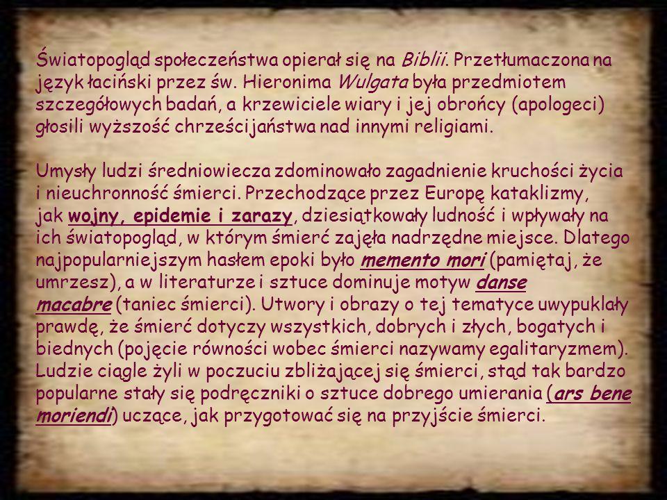 Światopogląd społeczeństwa opierał się na Biblii