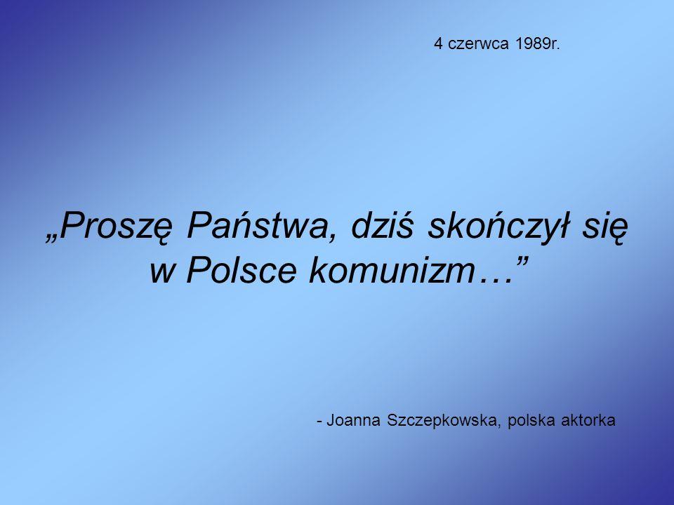 """""""Proszę Państwa, dziś skończył się w Polsce komunizm…"""