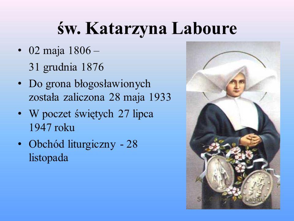 św. Katarzyna Laboure 02 maja 1806 – 31 grudnia 1876