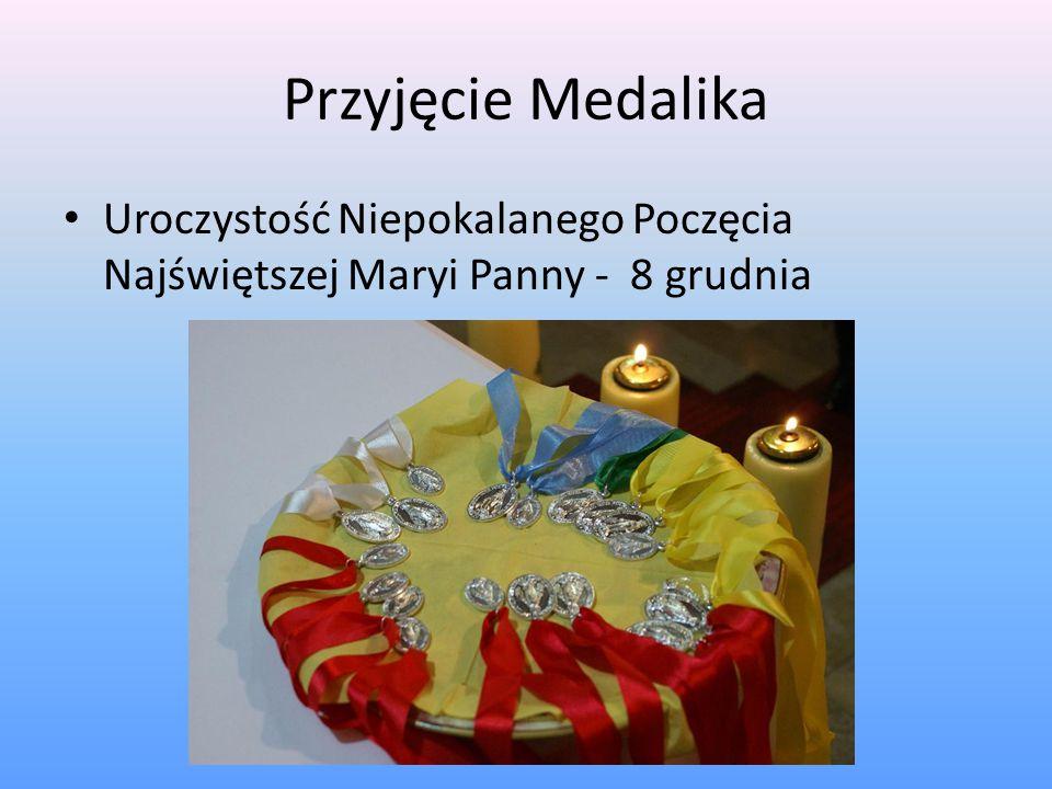 Przyjęcie Medalika Uroczystość Niepokalanego Poczęcia Najświętszej Maryi Panny - 8 grudnia
