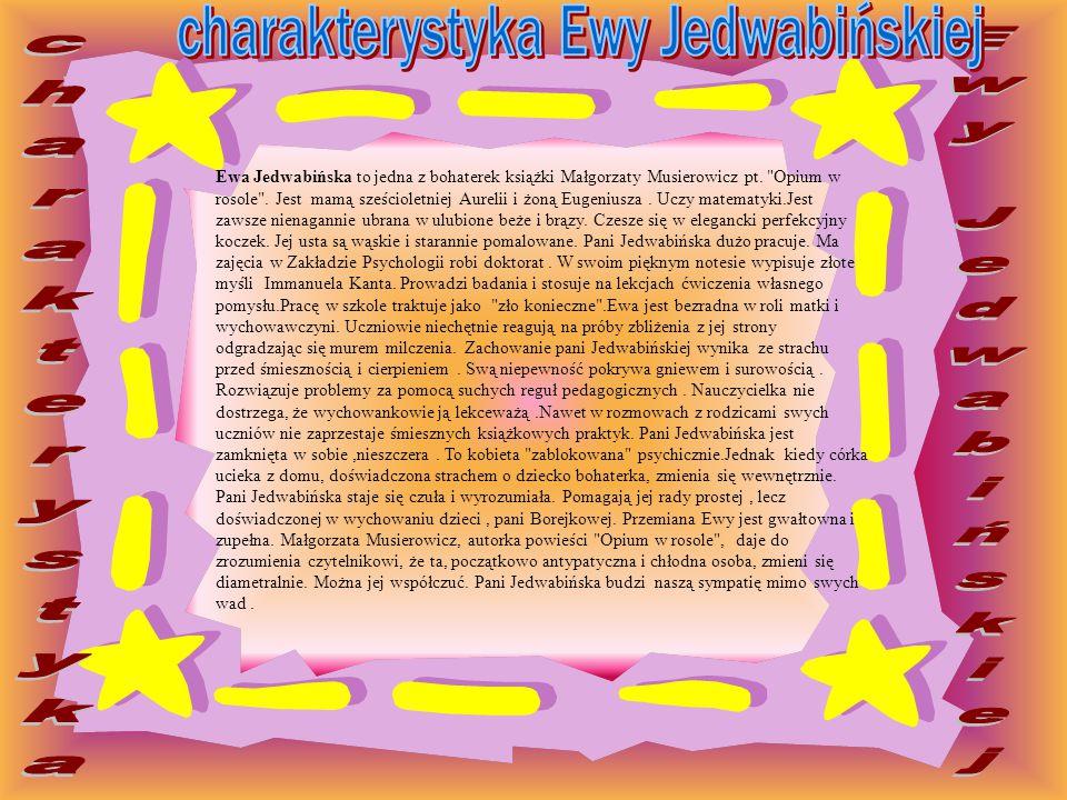 charakterystyka Ewy Jedwabińskiej