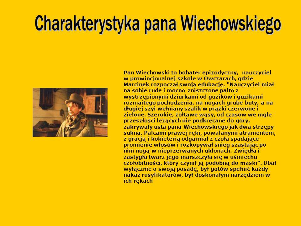 Charakterystyka pana Wiechowskiego
