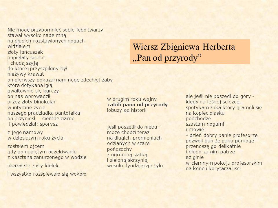 """Wiersz Zbigniewa Herberta """"Pan od przyrody"""