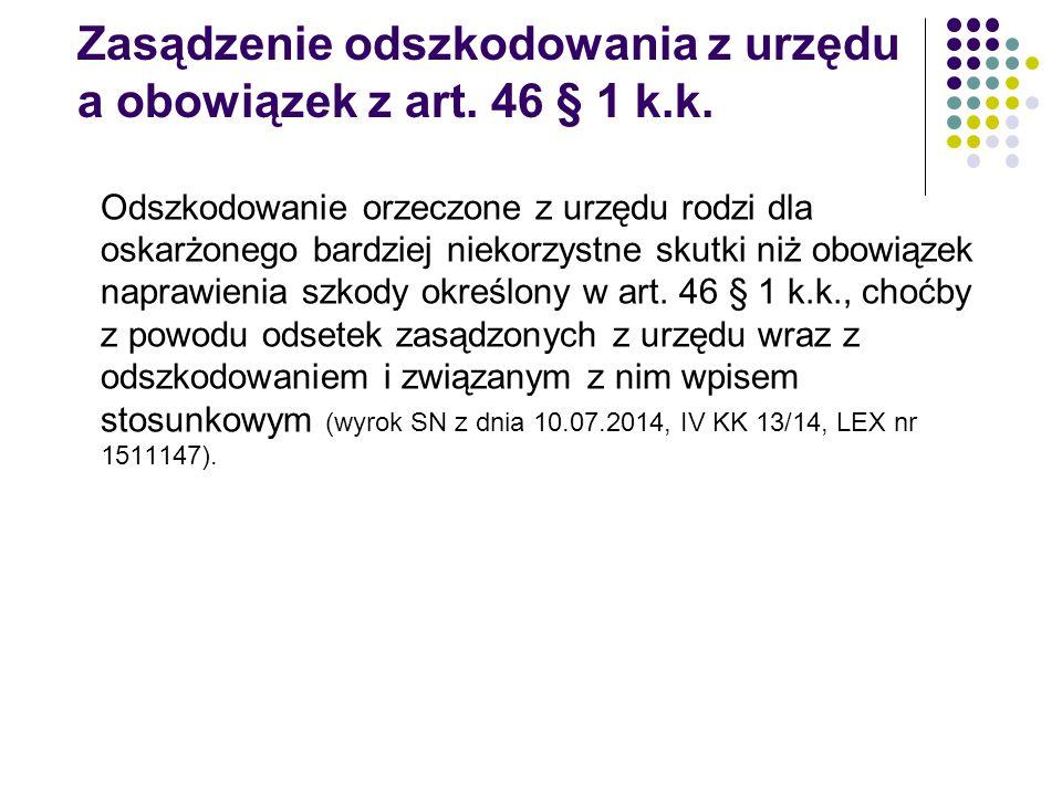 Zasądzenie odszkodowania z urzędu a obowiązek z art. 46 § 1 k.k.