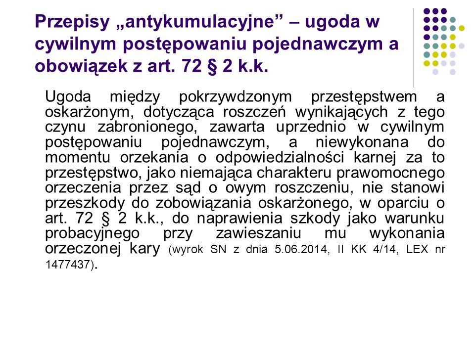 """Przepisy """"antykumulacyjne – ugoda w cywilnym postępowaniu pojednawczym a obowiązek z art. 72 § 2 k.k."""