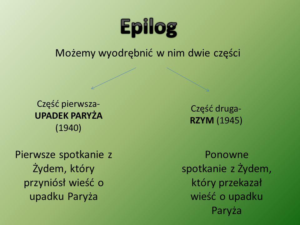 Epilog Możemy wyodrębnić w nim dwie części