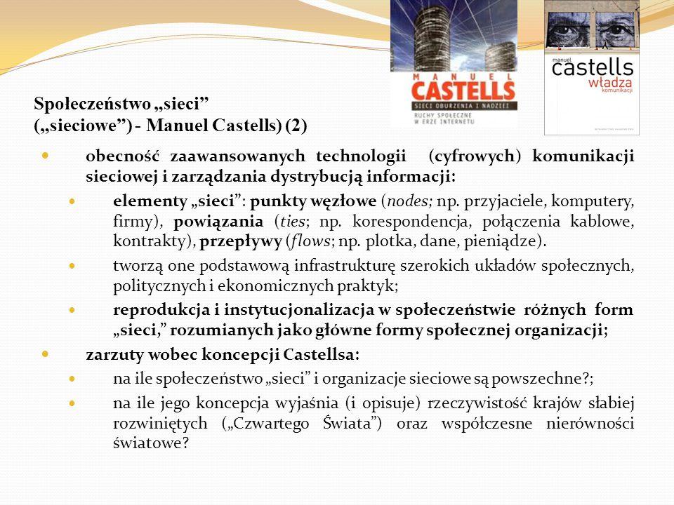 """Społeczeństwo """"sieci (""""sieciowe ) - Manuel Castells) (2)"""