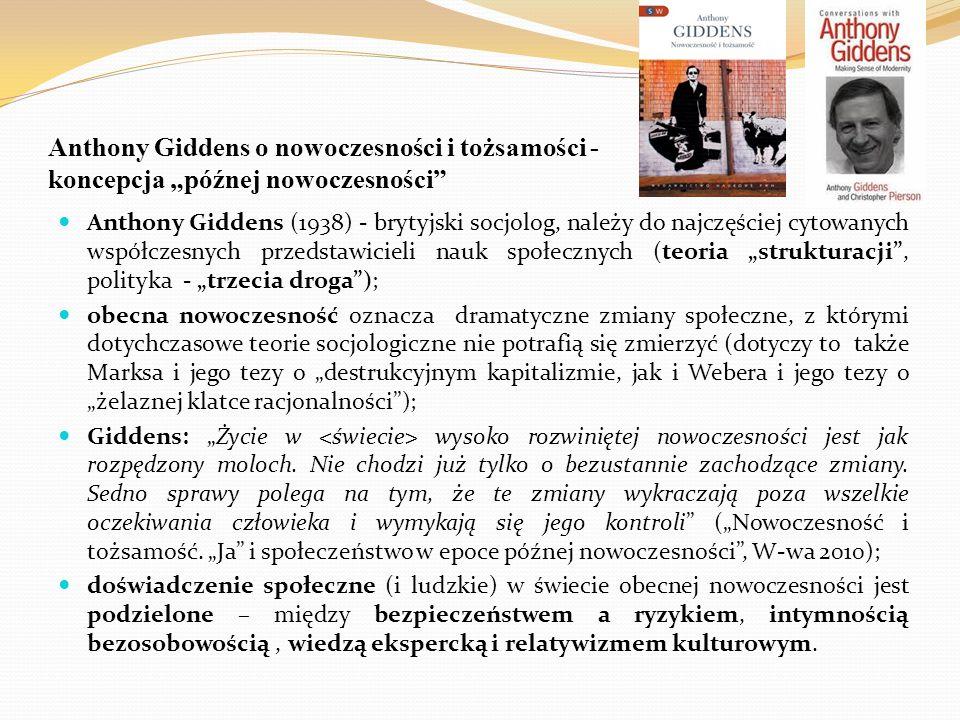 """Anthony Giddens o nowoczesności i tożsamości - koncepcja """"późnej nowoczesności"""