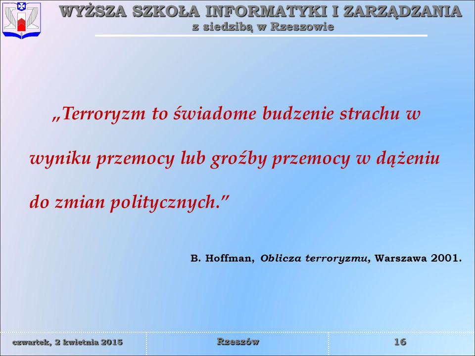 B. Hoffman, Oblicza terroryzmu, Warszawa 2001.