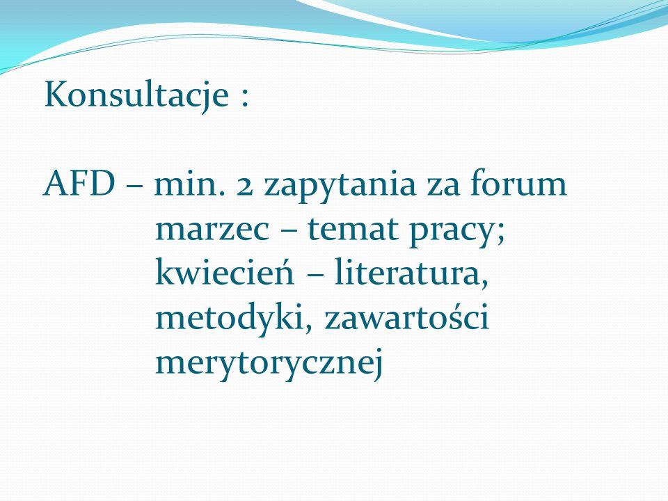 Konsultacje : AFD – min. 2 zapytania za forum.