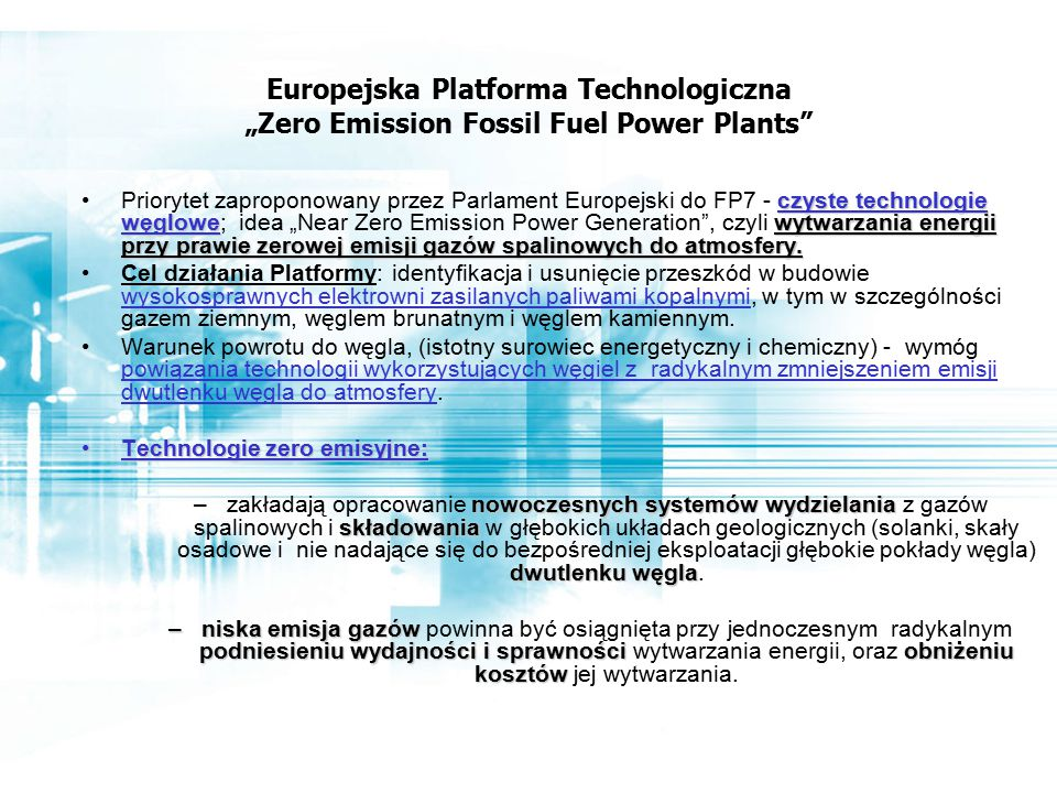 "Europejska Platforma Technologiczna ""Zero Emission Fossil Fuel Power Plants"