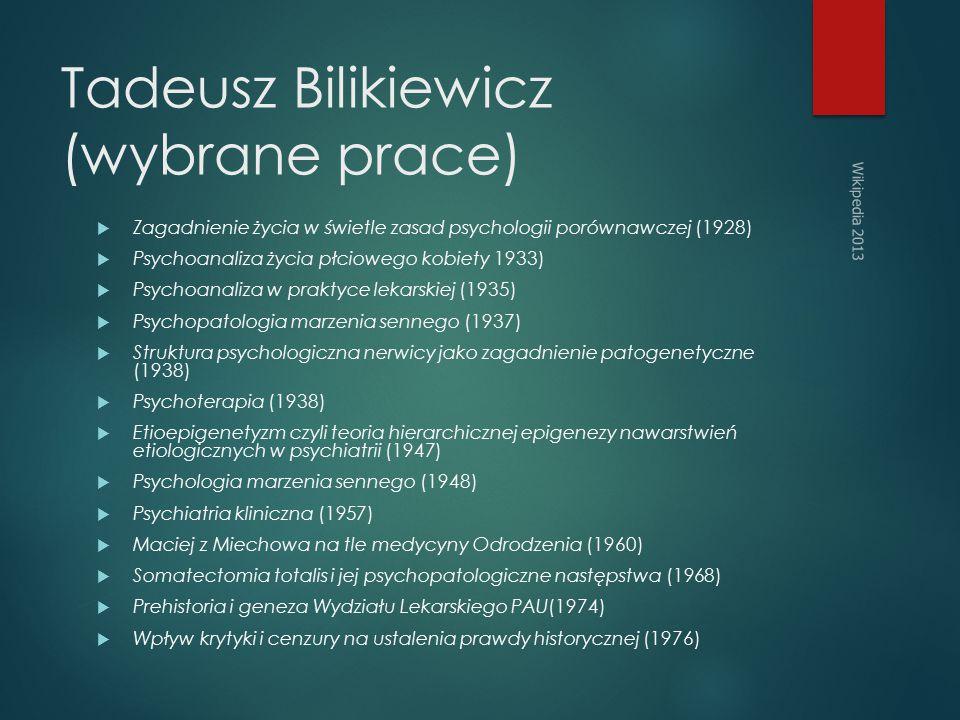 Tadeusz Bilikiewicz (wybrane prace)