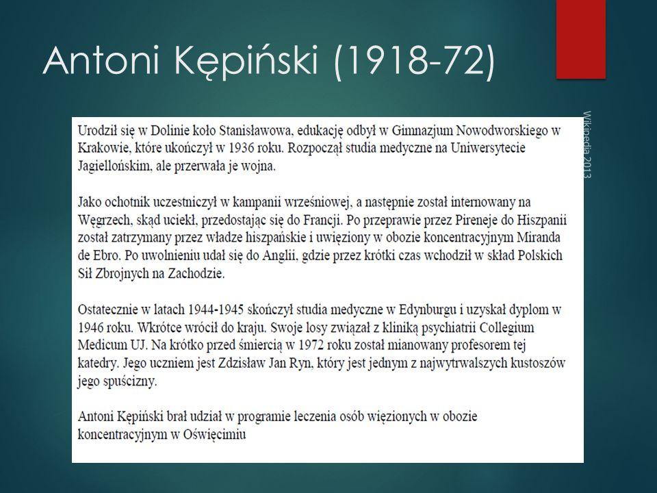 Antoni Kępiński (1918-72) Wikipedia 2013