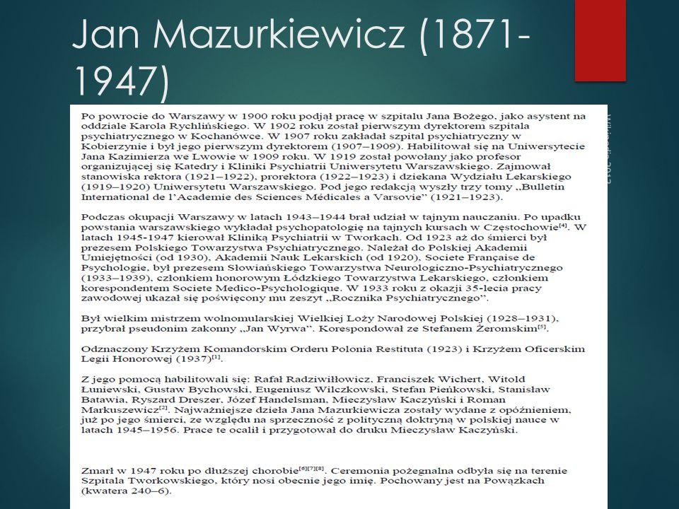 Jan Mazurkiewicz (1871-1947) Wikipedia 2013