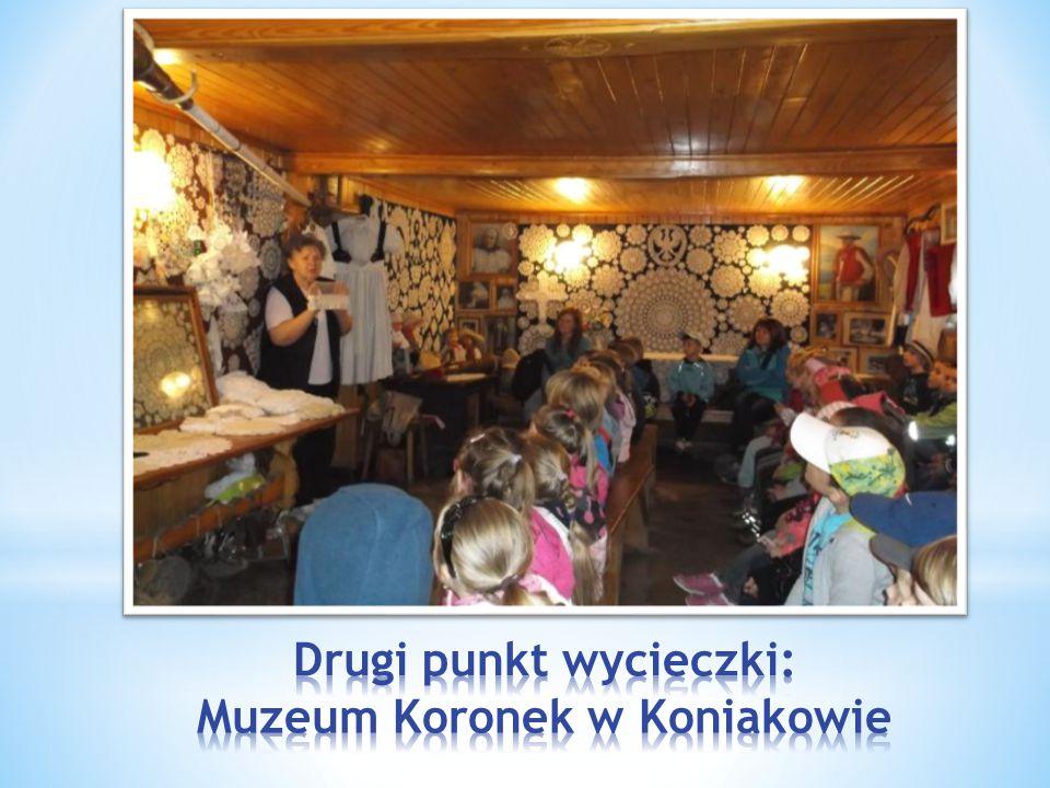 Drugi punkt wycieczki: Muzeum Koronek w Koniakowie