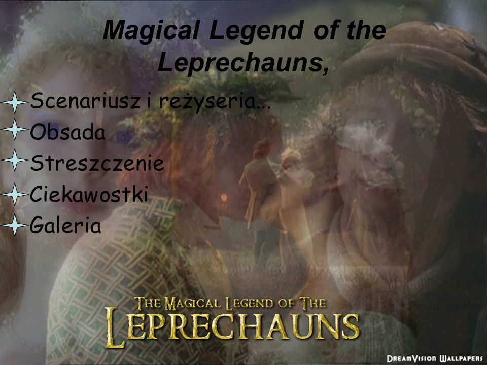Magical Legend of the Leprechauns,