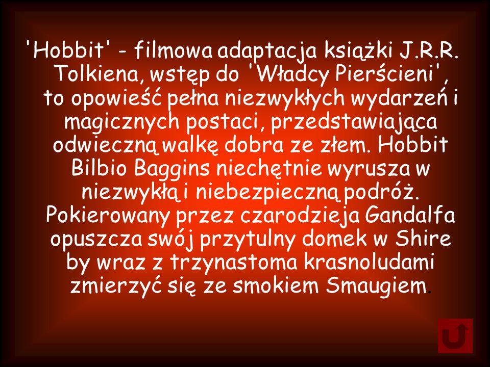 Hobbit - filmowa adaptacja książki J. R. R