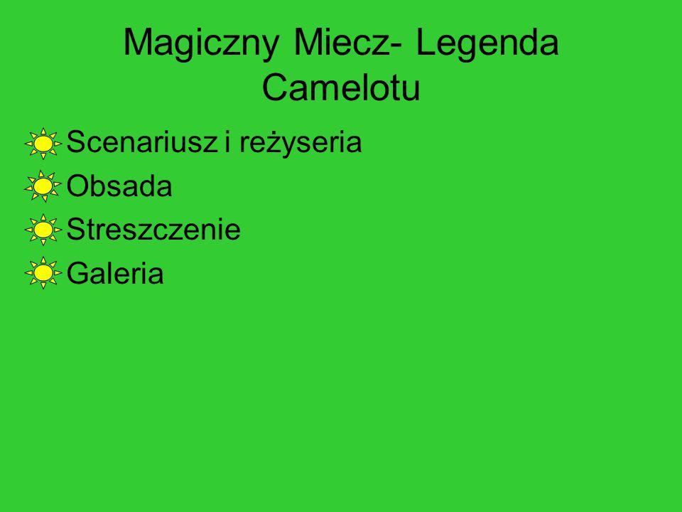 Magiczny Miecz- Legenda Camelotu