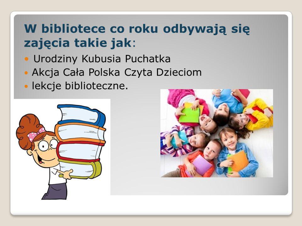 W bibliotece co roku odbywają się zajęcia takie jak:
