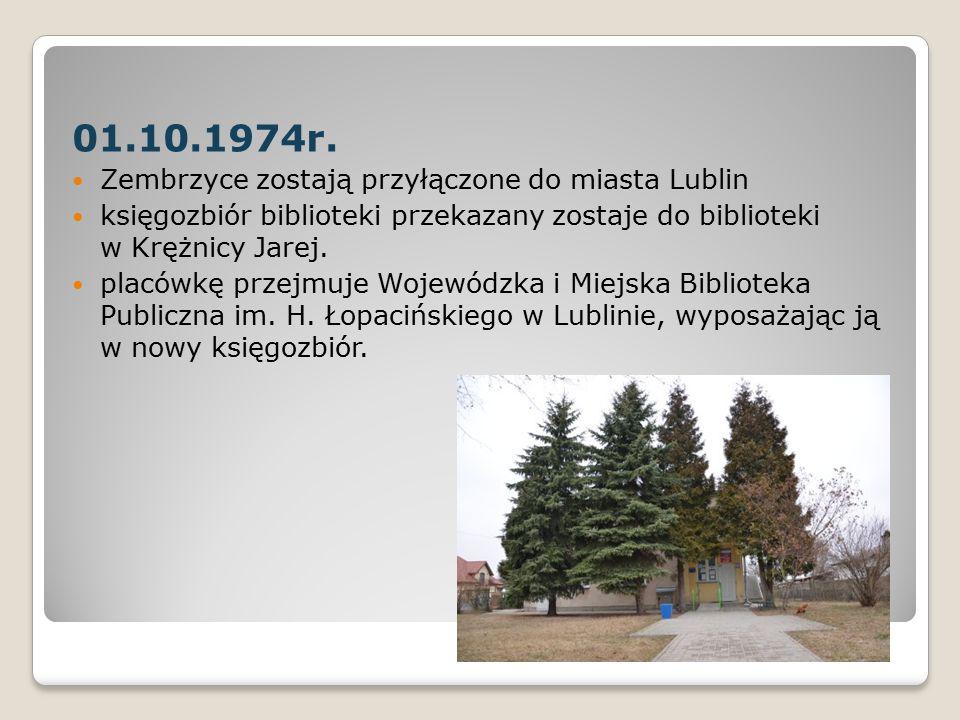01.10.1974r. Zembrzyce zostają przyłączone do miasta Lublin