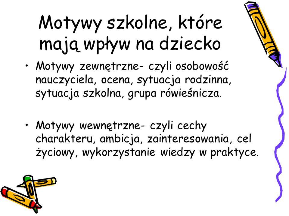 Motywy szkolne, które mają wpływ na dziecko