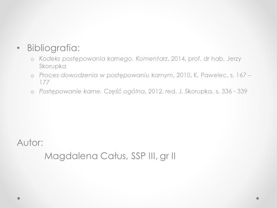 Magdalena Całus, SSP III, gr II