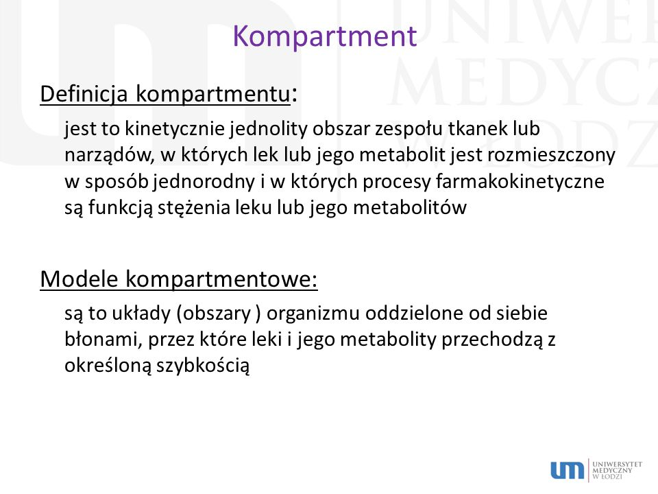 Kompartment Definicja kompartmentu: Modele kompartmentowe: