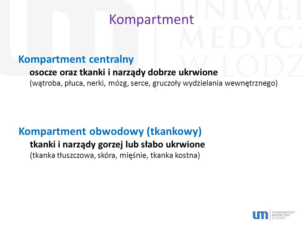 Kompartment Kompartment centralny Kompartment obwodowy (tkankowy)