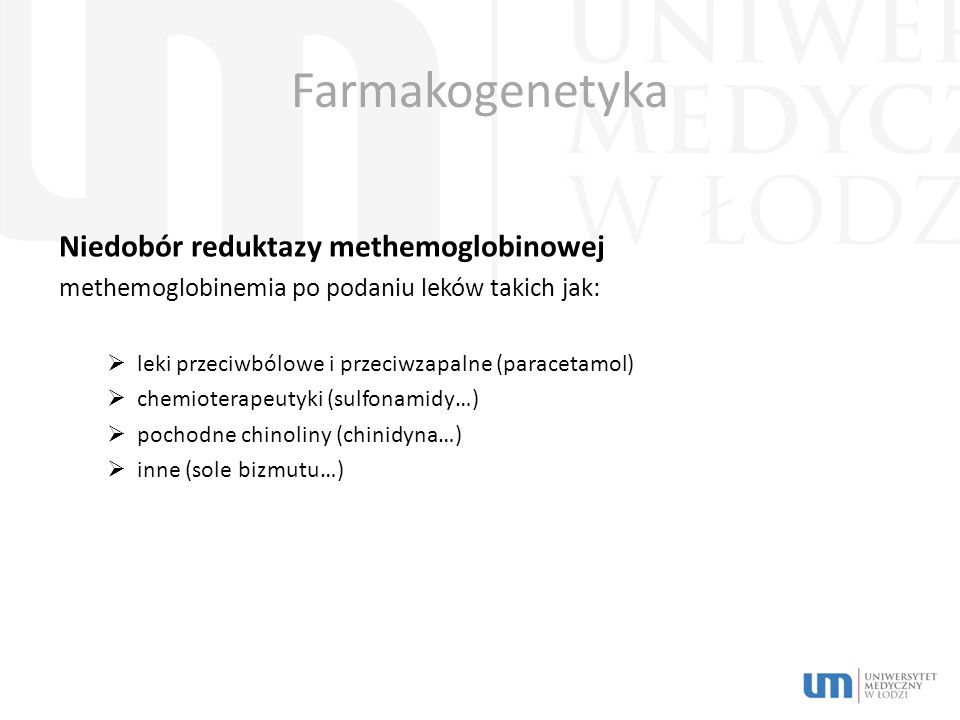 Farmakogenetyka Niedobór reduktazy methemoglobinowej