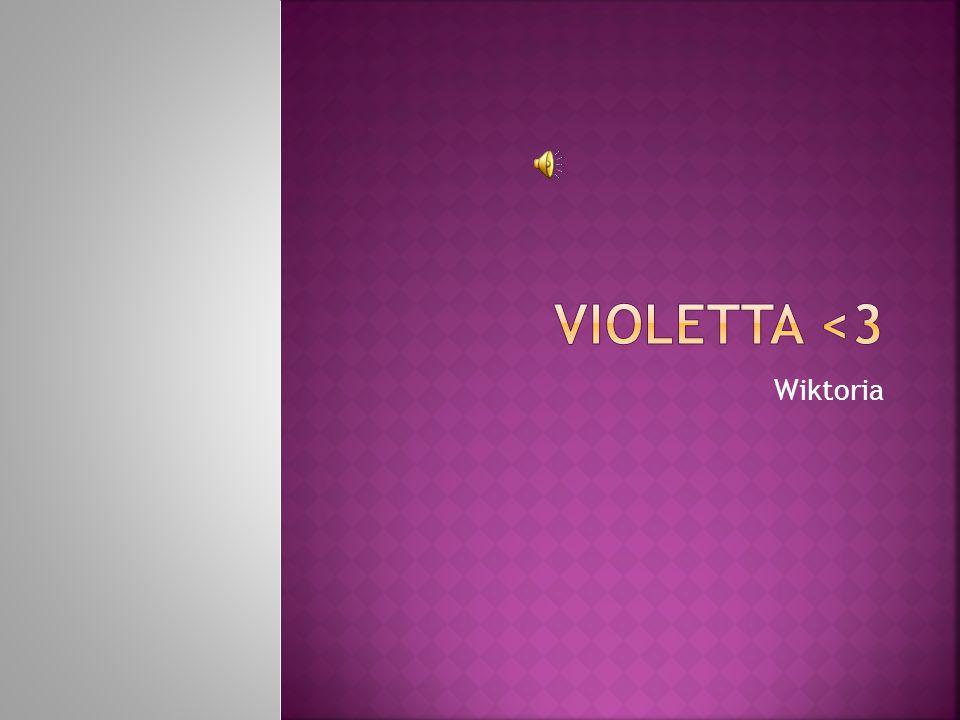 Violetta <3 Wiktoria