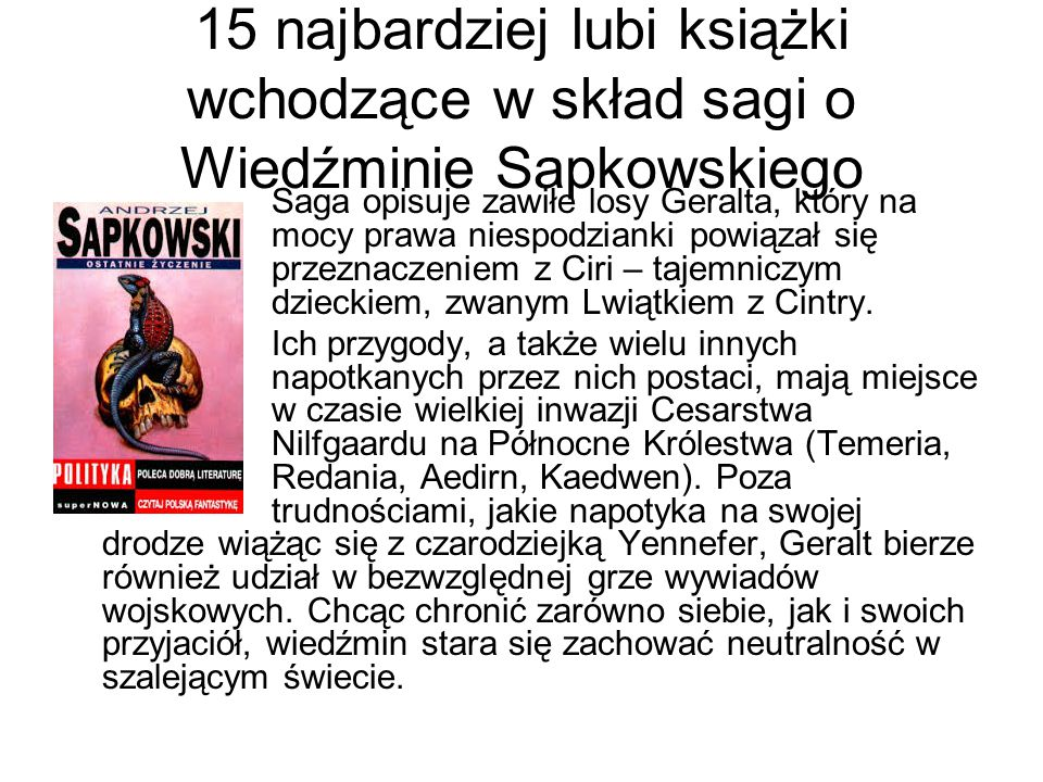 15 najbardziej lubi książki wchodzące w skład sagi o Wiedźminie Sapkowskiego