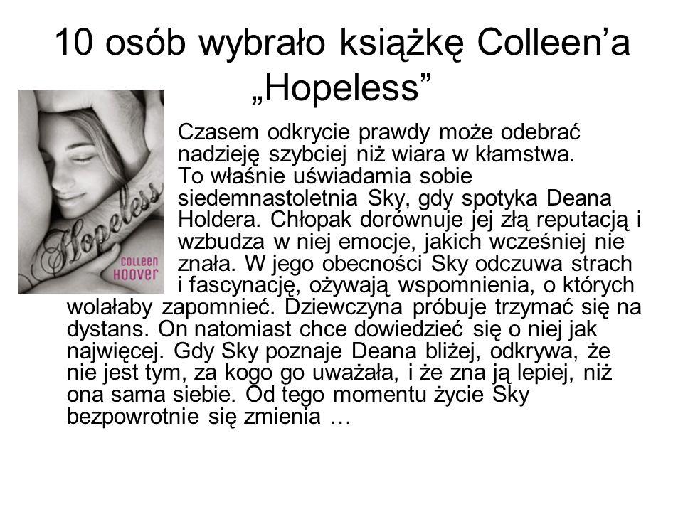 "10 osób wybrało książkę Colleen'a ""Hopeless"