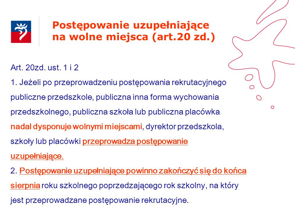 Postępowanie uzupełniające na wolne miejsca (art.20 zd.)