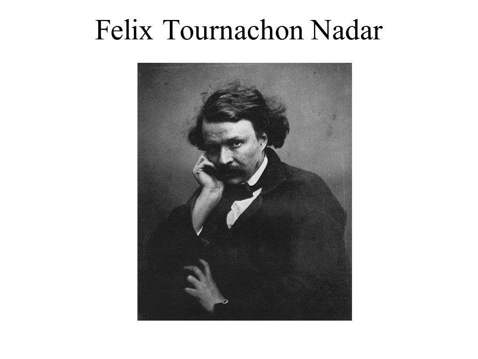 Felix Tournachon Nadar