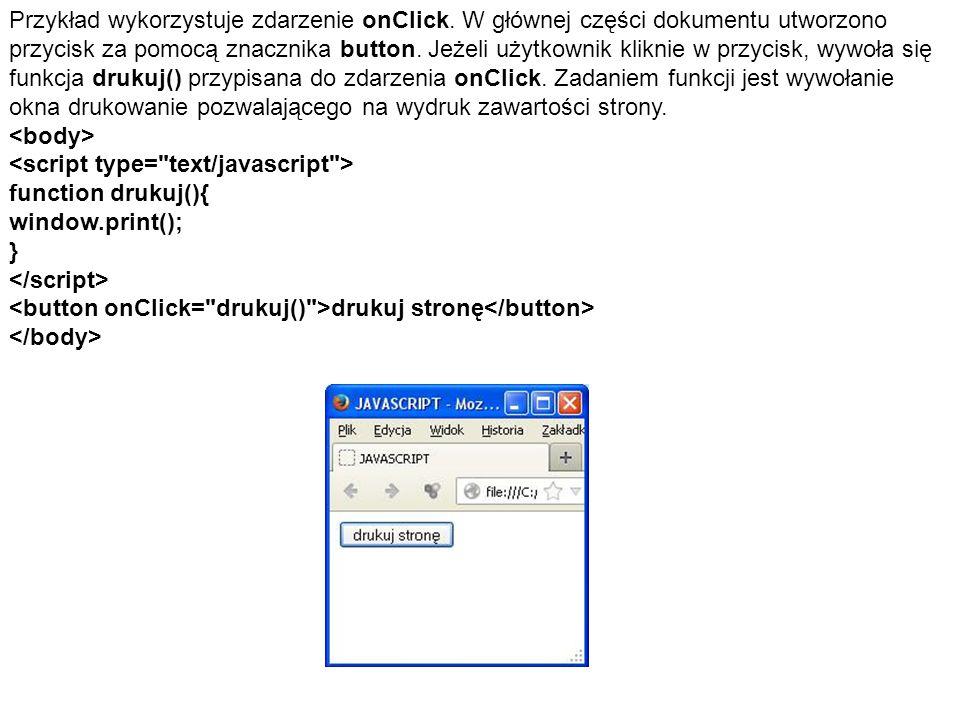 Przykład wykorzystuje zdarzenie onClick