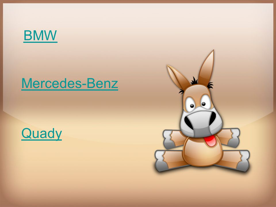 BMW Mercedes-Benz Quady