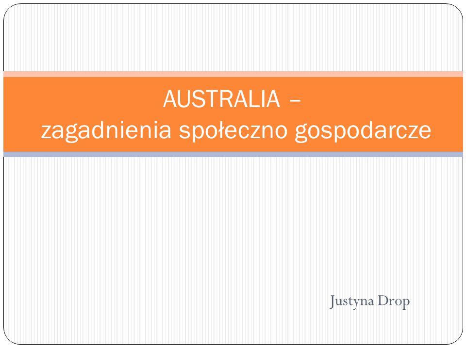 AUSTRALIA – zagadnienia społeczno gospodarcze