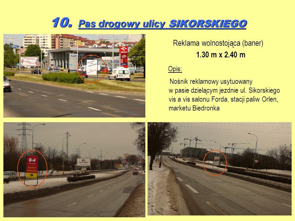 10. Pas drogowy ulicy SIKORSKIEGO