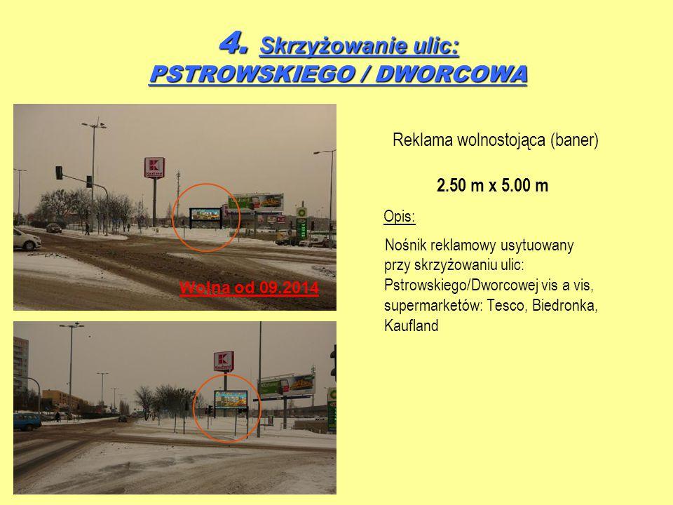 4. Skrzyżowanie ulic: PSTROWSKIEGO / DWORCOWA