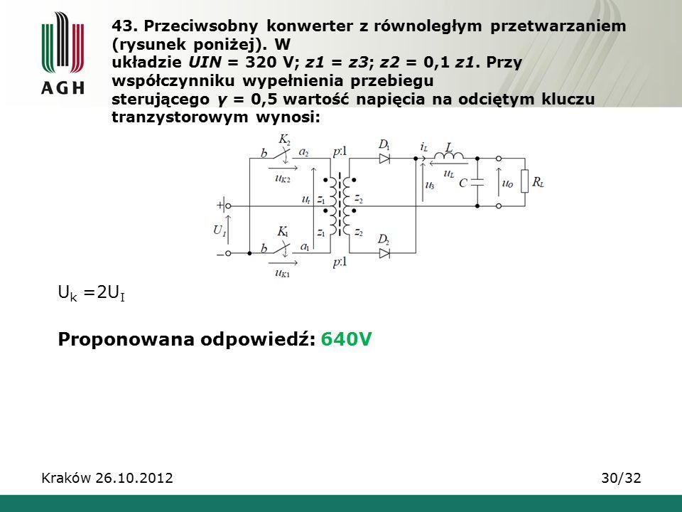 Proponowana odpowiedź: 640V
