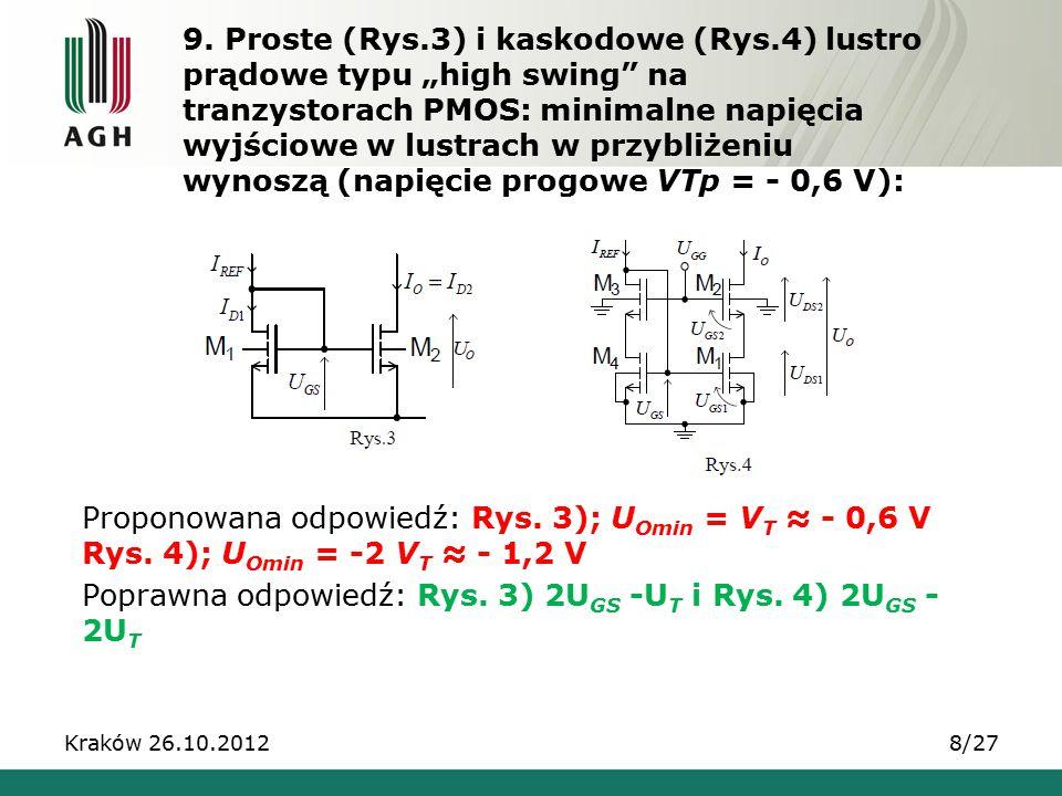 Poprawna odpowiedź: Rys. 3) 2UGS -UT i Rys. 4) 2UGS - 2UT