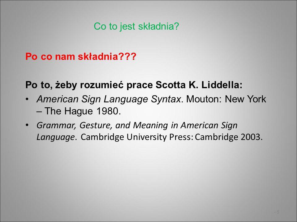 Co to jest składnia Po co nam składnia Po to, żeby rozumieć prace Scotta K. Liddella: