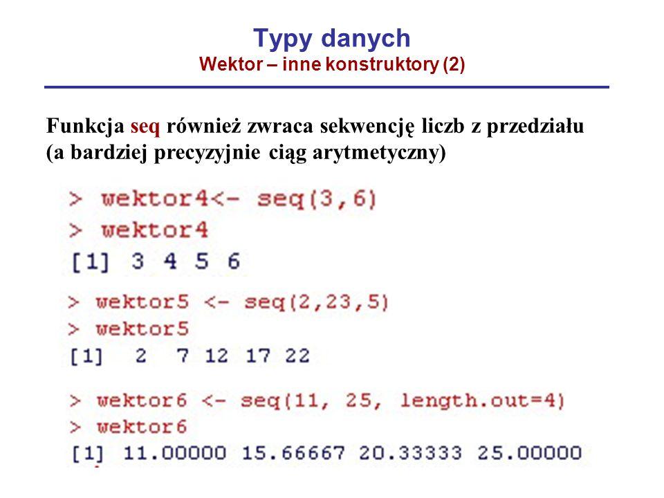 Typy danych Wektor – inne konstruktory (2)