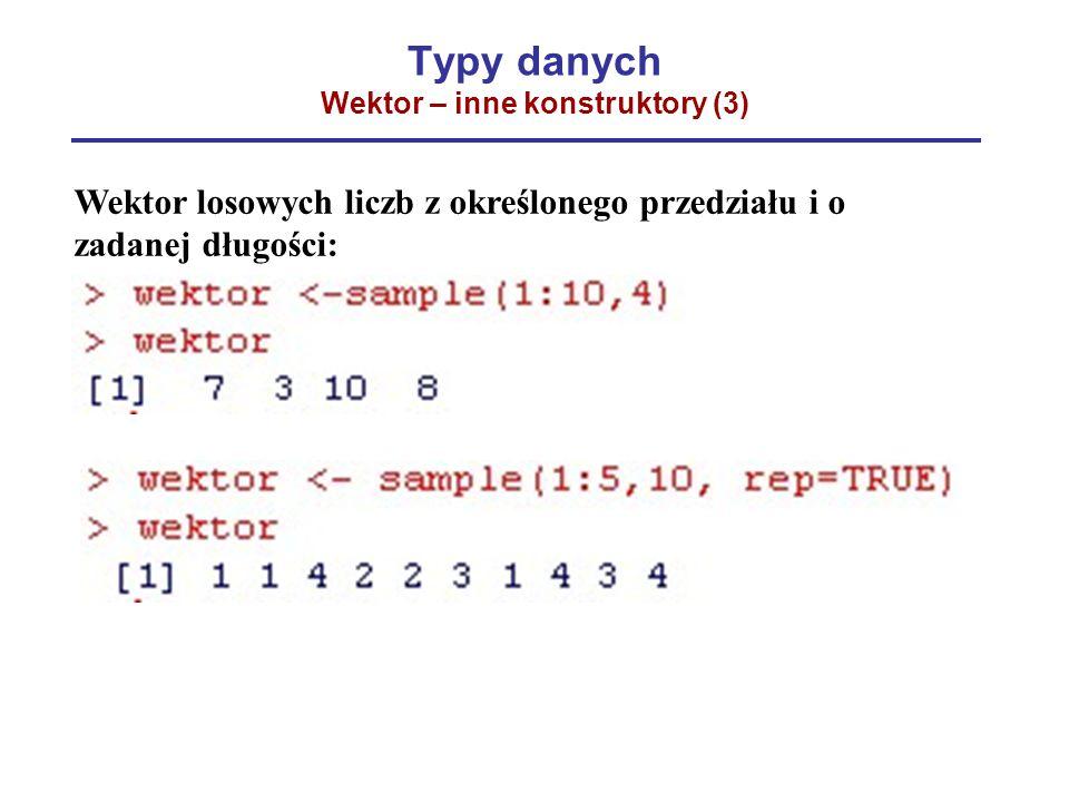 Typy danych Wektor – inne konstruktory (3)