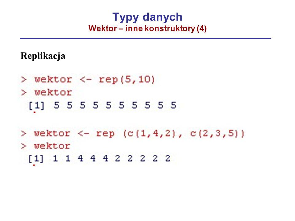 Typy danych Wektor – inne konstruktory (4)
